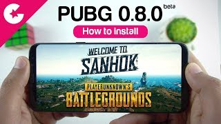 PUBG Mobile 0.8.0 Global Beta Update (SANHOK Map) - How To Install & What's New!!