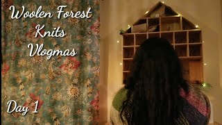 Woolen Forest Knits : Vlogmas - Day 1