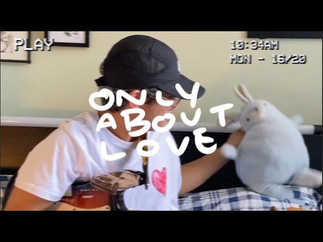 grentperez - (Only) About Love (Official Lyric Video)