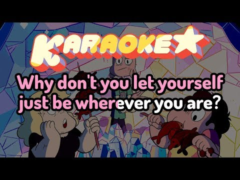 Be Wherever You Are - Steven Universe Karaoke