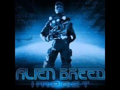 Alien Breed  Impact Part 1 |