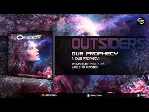 Outsiders - Our Prophecy (Album Mix)