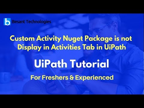 UiPath Tutorial For Beginners   Custom Activity Nuget Package is not