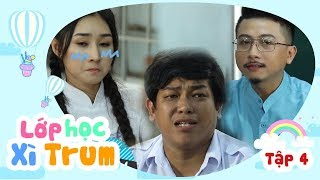sitcom hai 2017 lop hoc xi trum - tap 4 bi kich hua minh dat lily luta binh bo thanh tan