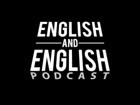 English and English Podcast 1 - Breaking things in anger, movie remakes, selling to subhumans