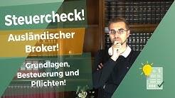 Ausländischer Broker in der Steuererklärung - so geh es!