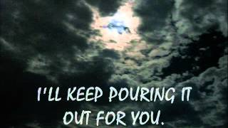 Pouring It Out For You Lyrics (Newsboys)