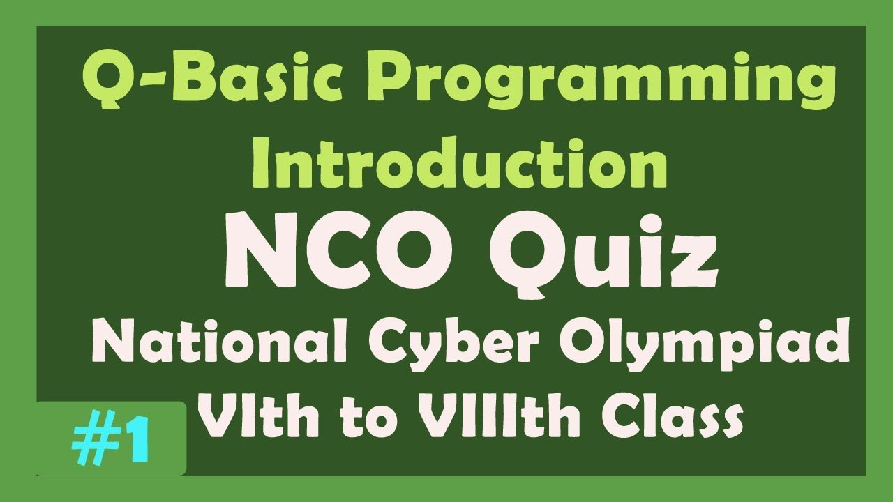 Qbasic Programming Tutorial | NCO (National Cyber Olympiad) Students  Practice Exercise with PDF