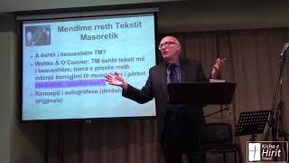 Sesioni 2 Shqip:  Dorëshkrimet e Testamentit të Vjetër - Historia dhe Besueshmëria e tyre