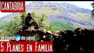 Rutas por CANTABRIA👨👩👧👦 ¡5 RUTAS por CANTABRIA en Familia! 👨👩👧👦Cantabria con niños