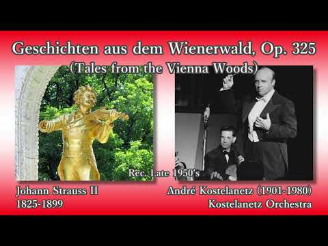 J. Strauss II: Tales from the Vienna Woods, Kostelanetz (1950's) ヨハン・シュトラウス2世 ウィーンの森の物語