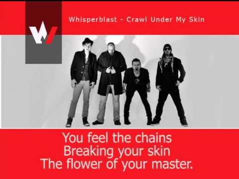 Whisperblast - Crawl Under My Skin