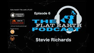 Download Video The Flat Earth Podcast. Episode 6, Stevie Richards MP3 3GP MP4