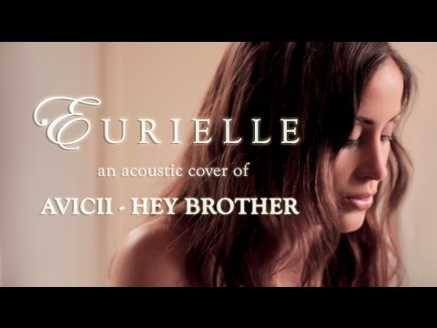 Avicii - Hey Brother (A Live Acoustic Cover By Eurielle)