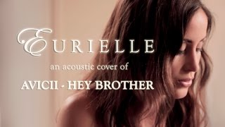 Avicii Hey Brother A Live Acoustic Cover By Eurielle.mp3