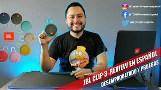 ☑️JBL CLIP 3 / desempaquetado, revisado y pruebas en español.