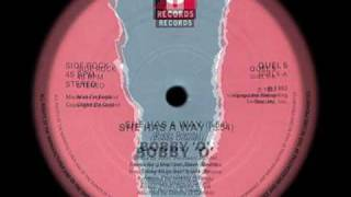 BOBBY O she has a way 1982