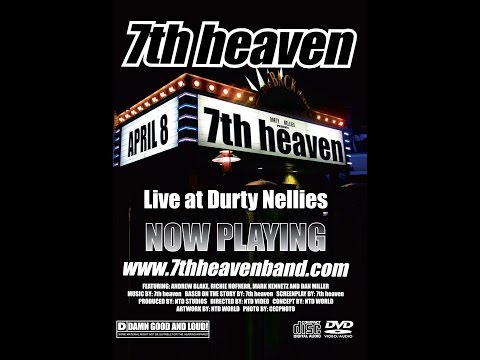 7th heaven - Live at Durty Nellies - April 8, 2005