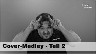 Fredy Pi. & He-Man - Teil 2 - Cover-Medley (unplugged) - 2020