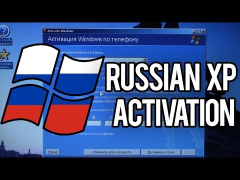 Activating The Russian Copy Of Windows XP!