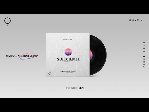 Suficiente: Quem Tú És (Clipe Oficial) - (Ao Vivo) - Church Music ©