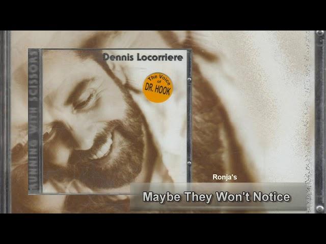 Dennis Locorriere  ~