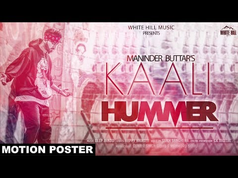 Kaali Hummer (Motion Poster)  Maninder Buttar   Releasing on 10th March   White Hill Music