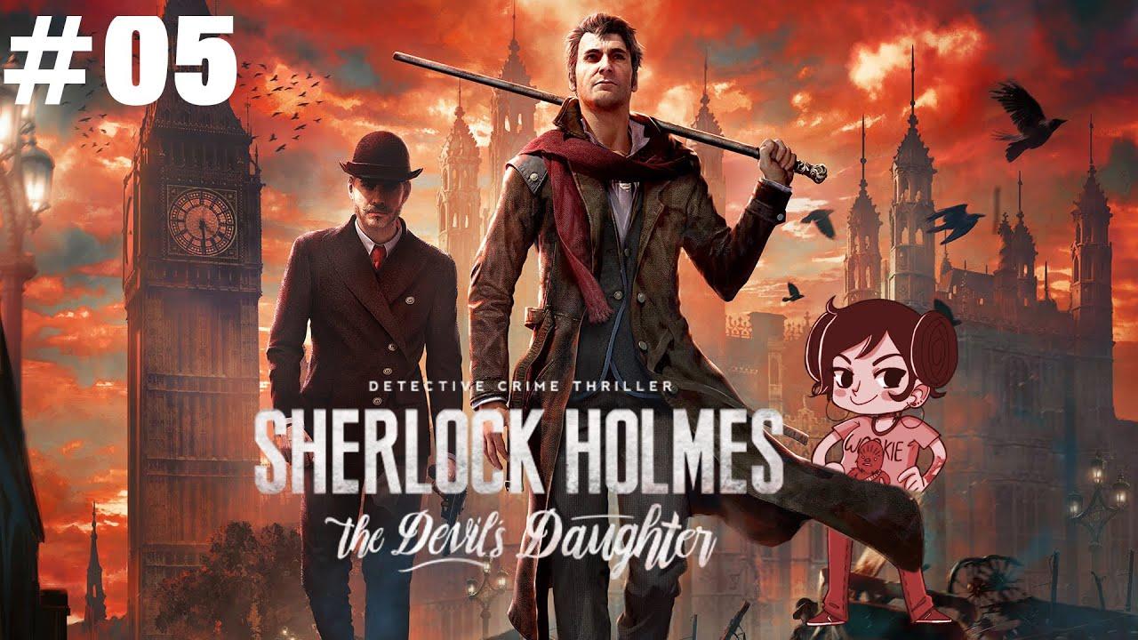 Download Sherlock Holmes The Devil's Daughter - Let's Play #05 - Toby's Spürsinn [Deutsch/PC/HD+]
