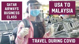 Travel During Covid 19 | Qatar Airways Business Class | USA To Malaysia | Qatar Airways Qsuite