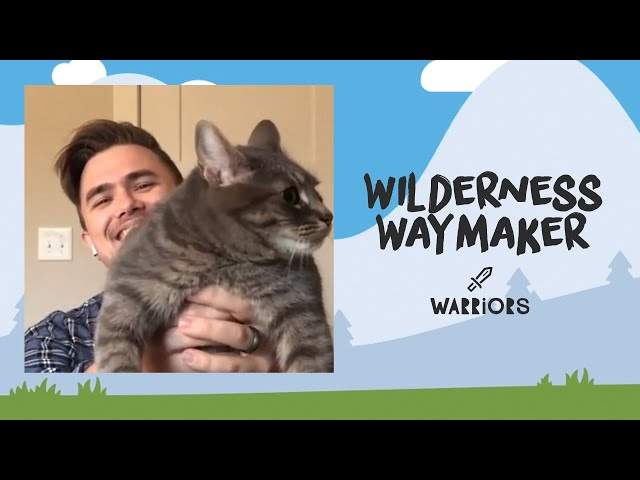 Warriors: Wilderness Waymaker | May 10th