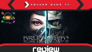 ОБЗОР Dishonored 2 (Review)