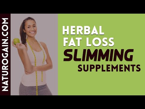 Top Rated Herbal Fat Loss Slimming Supplements to Get Back in Shape