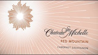 New! Chateau Ste. Michelle Red Mountain Cabernet Sauvignon