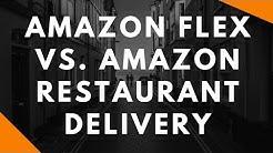 Amazon Flex vs. Amazon Restaurant Delivery