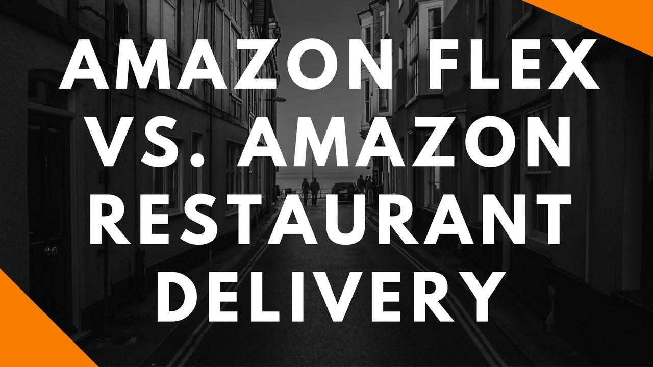 52e0e9fb0181 Amazon Flex vs. Amazon Restaurant Delivery - YouTube