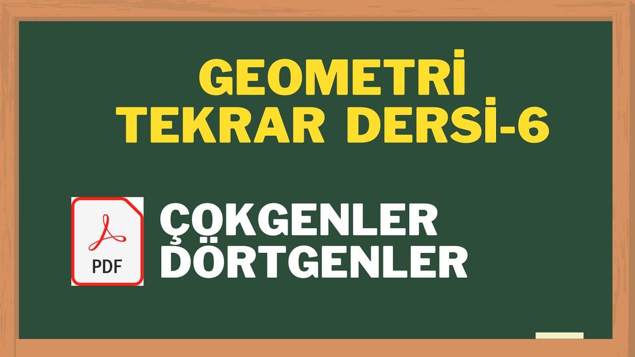 GEOMETRİ TEKRAR DERSİ-6