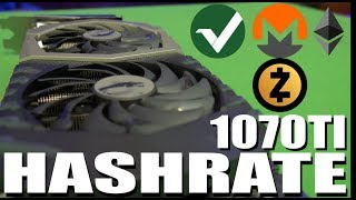 GTX 1070 TI Hashrate | Zcash | Monero | Ethereum | Vertcoin |