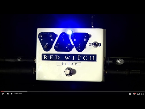 hqdefault - Red Witch Titan Triple Analog Delay Pedal