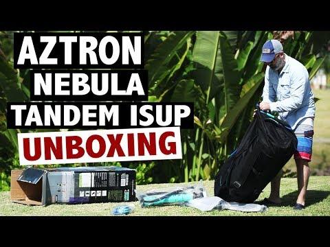 Aztron NEBULA Tandem Paddle Board Unboxing (2019 iSUP)