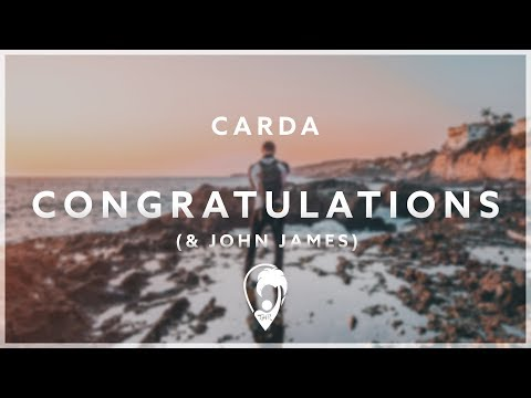 Carda, John James & Lucas Marx - Congratulations