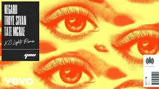 Regard x Troye Sivan x Tate McRae - You (KC Lights Remix - Audio)
