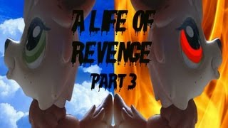 "LPS A Life of Revenge (part 3) ""Killer on the Loose"""