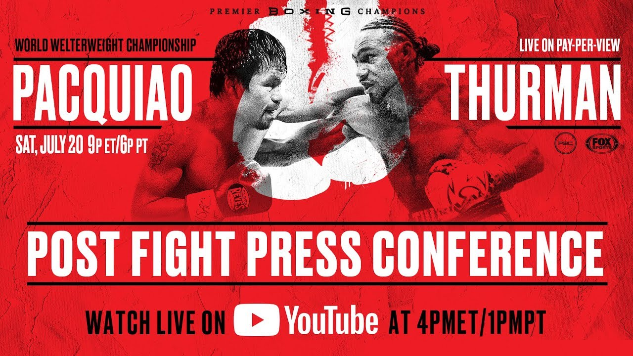 Manny Pacquiao vs Keith Thurman - Post-Fight Press