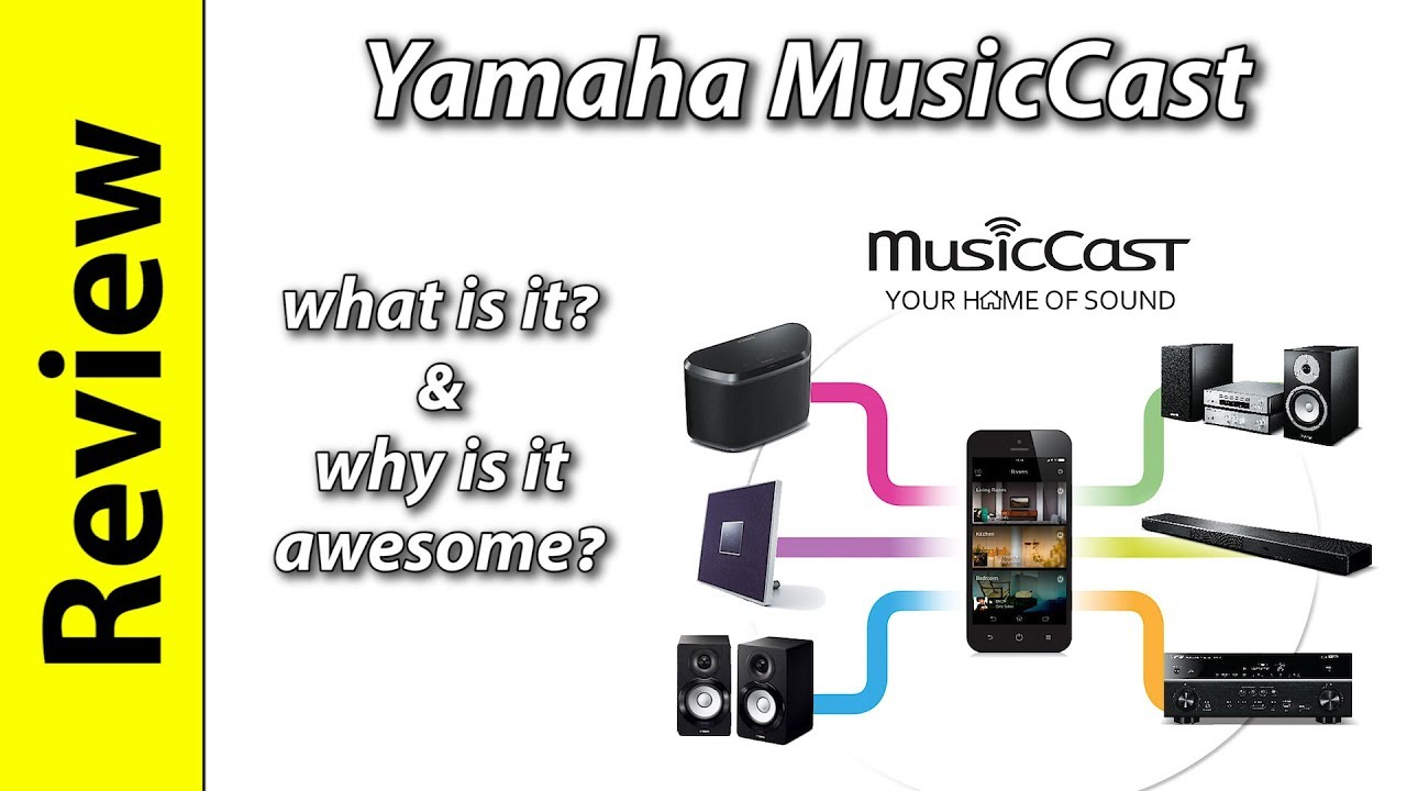 Yamaha Musiccast What Is It And Why Is It Awesome Youtube
