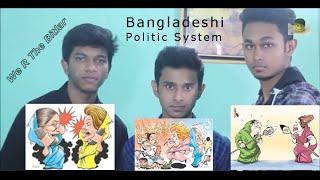 Bangladesh politics|Politics|We r the bitlar