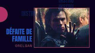 Orelsan - Défaite de famille (Instrumental + FLP)