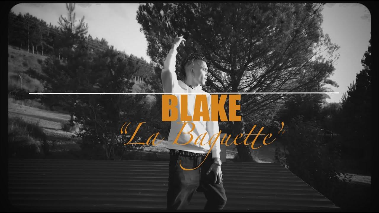 BLAKE - LA BAGUETTE  [PROD.BLK]