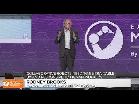 Collaborative Robots | Rodney Brooks |  Exponential Manufacturing