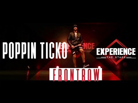 Poppin Ticko   Frontrow   Experience The Stage 2017