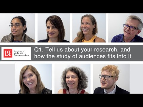 LSE Media & Communications: Tell us about your research, and how the study of audiences fit into it